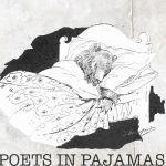 Poets in Pajamas